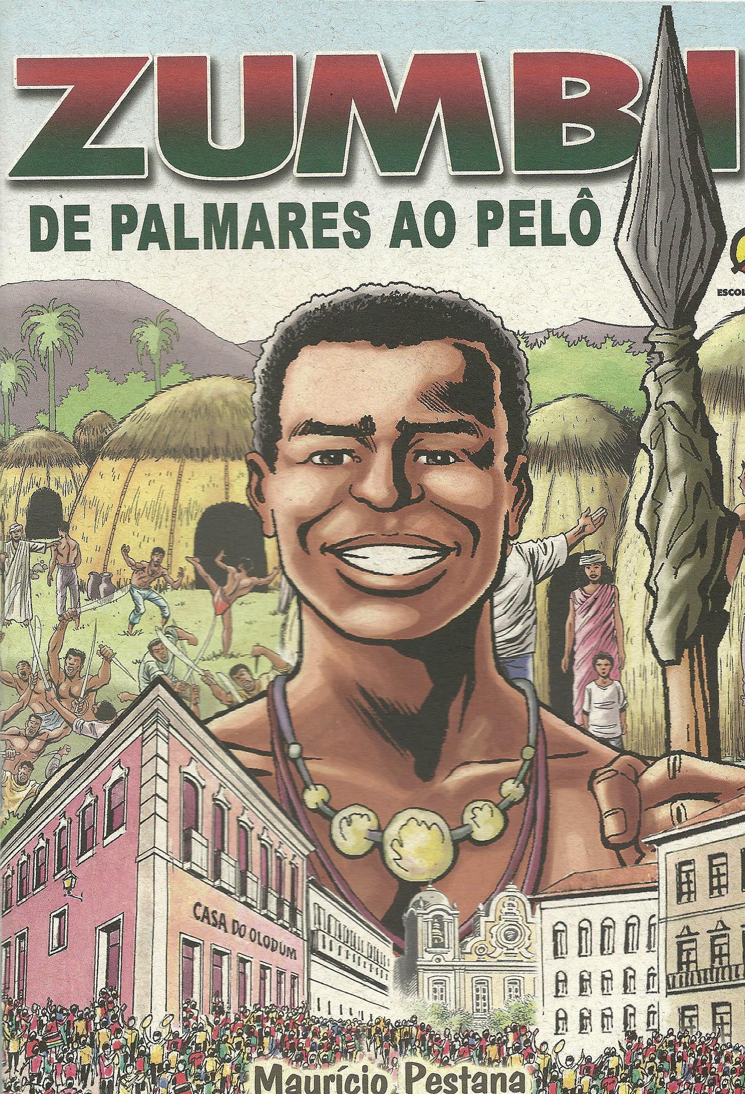 Zumbi: de Palmares ao Pelô | Mauricio Pestana